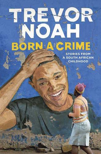 『Born a Crime』トレバー・ノア(Trevor Noah)著