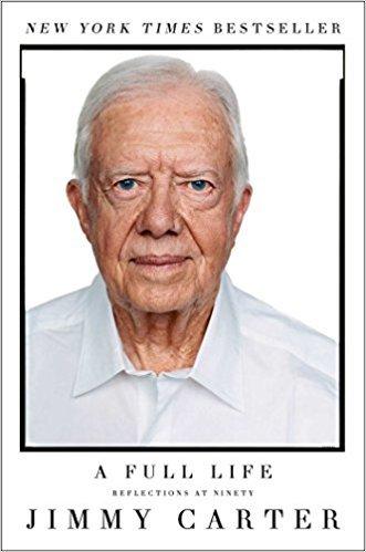 『A Full Life』ジミー・カーター(Jimmy Carter)著