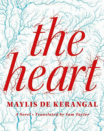 『The Heart』Maylis de Kerangal 著