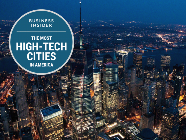 BUSINESS INSIDER: THE MOST HIGH-TECH CITIES IN AMERICA
