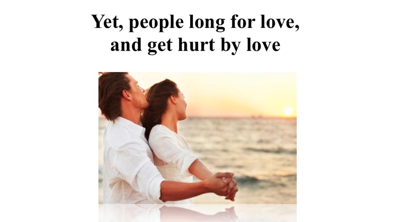 だが、人は愛を望み、愛に傷つく。