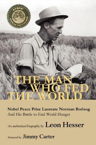 """『""""緑の革命""""を起した不屈の農学者ノーマン・ボーローグ(原題:The Man Who Fed the World)』"""