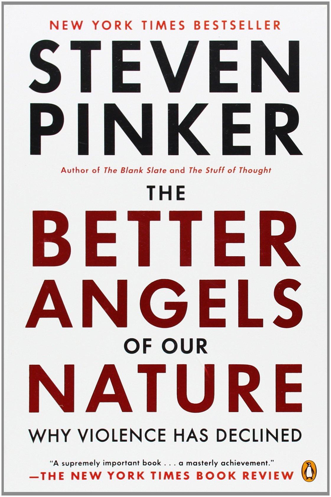 『暴力の人類史(原題:The Better Angels of Our Nature: Why Violence Has Declined)』