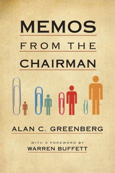 『会長からのメモ —— 機知とユーモアの経営(原題:Memos from the Chairman)』
