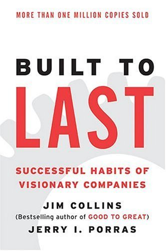 『Built to Last: Successful Habits of Visionary Companies』