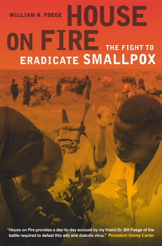 『House on Fire: The Fight to Eradicate Smallpox』