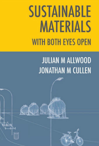 『Sustainable Materials With Both Eyes Open (Without the Hot Air)』