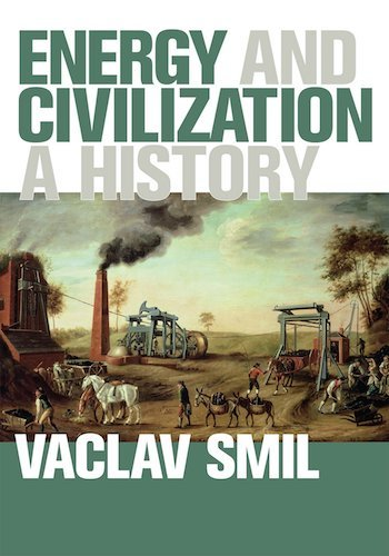 『Energy and Civilization: A History』