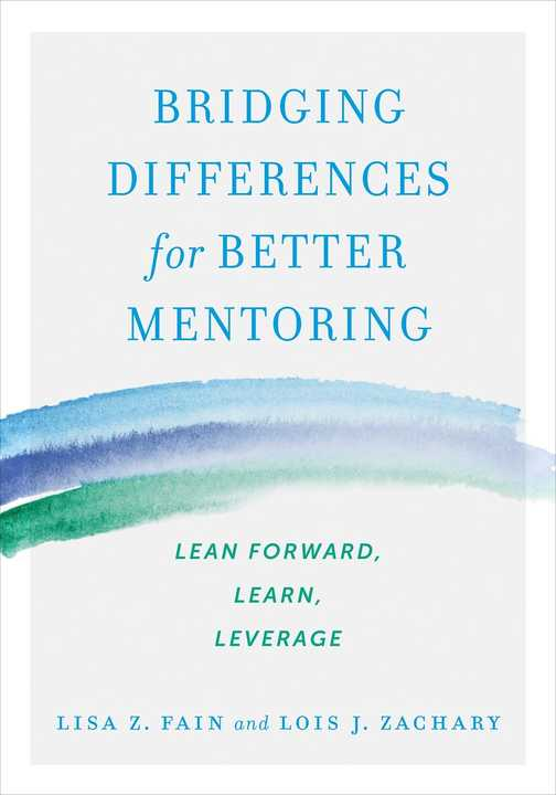 『Bridging Differences for Better Mentoring』リサ・Z・フェイン(Lisa Z. Fain)、ロイス・J・ザッカリー(Lois J. Zachary)