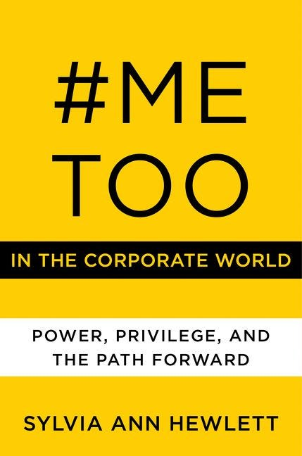『#MeToo in the Corporate World』シルビア・アン・ヒューレット(Sylvia Ann Hewlett)