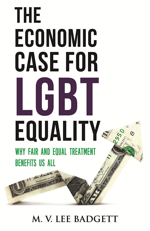 『The Economic Case for LGBT Equality』M・V・リー・バジェット(M. V. Lee Badgett)