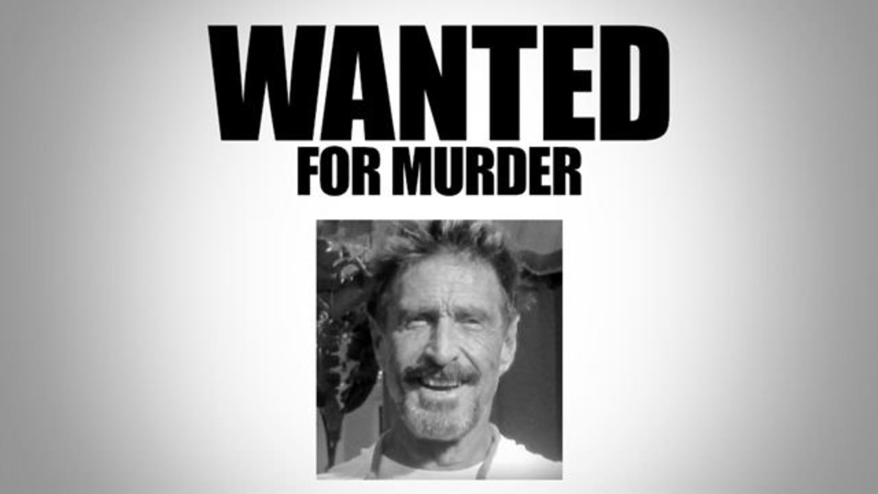 マカフィー創業者が殺人容疑で指名手配