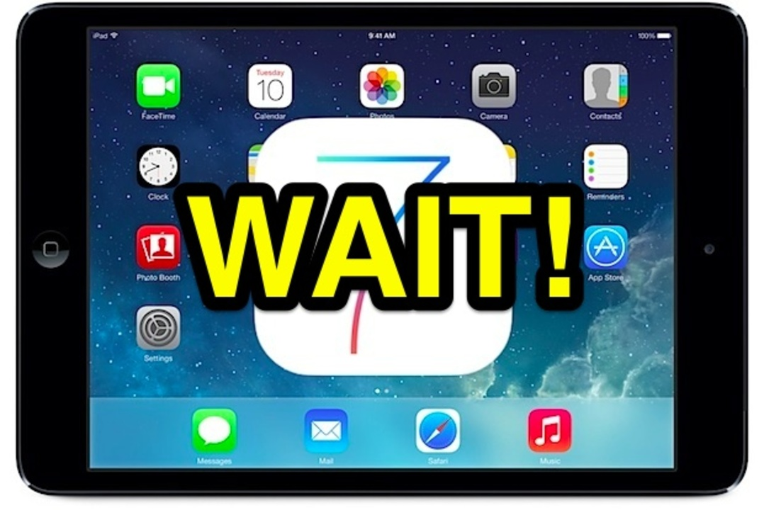 iOS 7へのアップデートはちょっと待った方がいい端末一覧