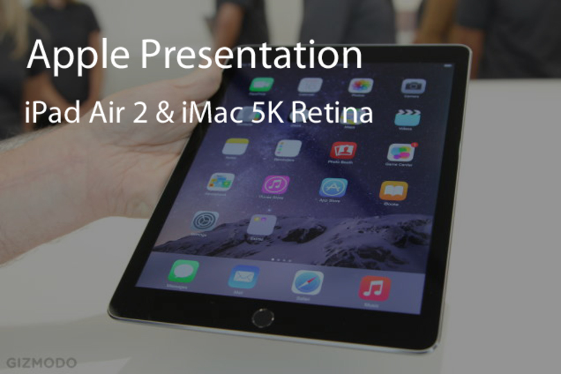 iPad Air 2、iMac 5K Retina発表会まとめ。薄くて画面が綺麗な製品が勢揃い