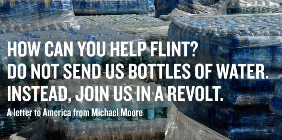 マイケル・ムーア氏「この街を救いたいなら、ペットボトルの水は送らないで!」