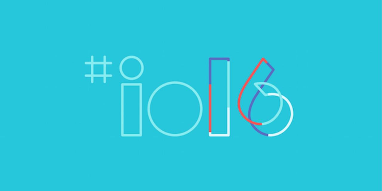 いよいよ今夜のGoogle I/O。発表されそうなものまとめ