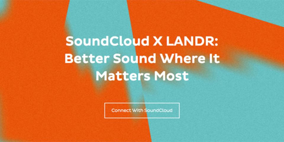 LANDRがSoundCloudユーザー向けに無償マスタリングサービスを提供開始