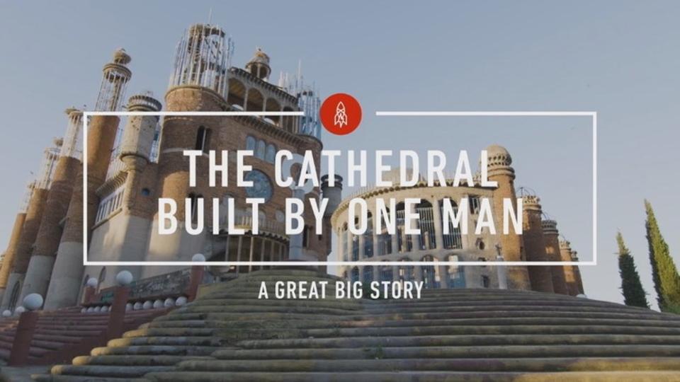 53年間たったひとりで大聖堂を建て続ける男性