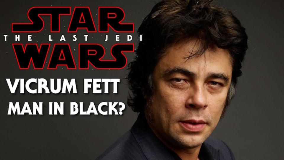 映画『スター・ウォーズ/最後のジェダイ』にはボバ・フェットとつながりのある人物が登場?