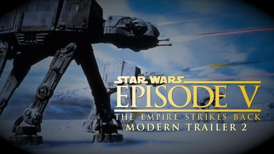 『スター・ウォーズ 帝国の逆襲』の現代風な予告編が超ドラマティック!
