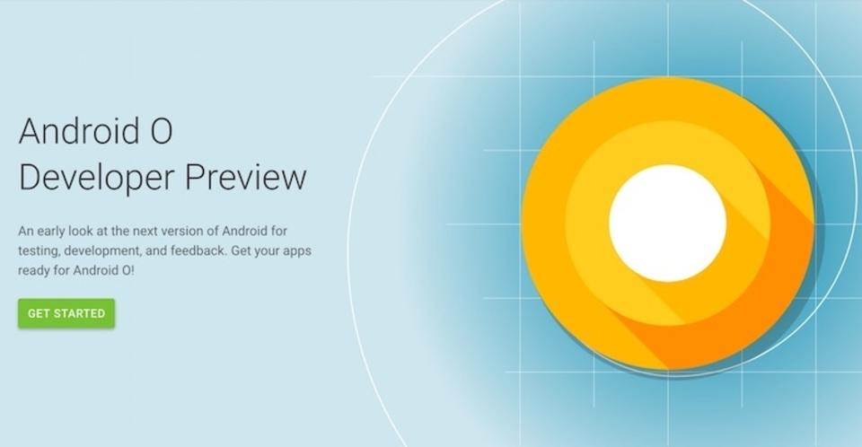 Google、新モバイルOSの「Android O」プレビュー版を公開。変わるところは?