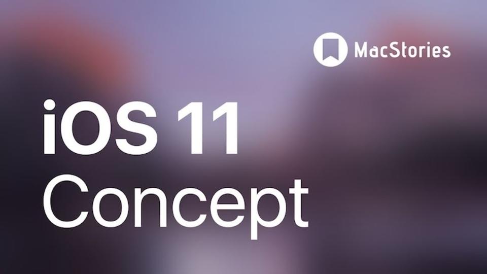 「iOS 11」はどうなる? ファンによるコンセプト動画
