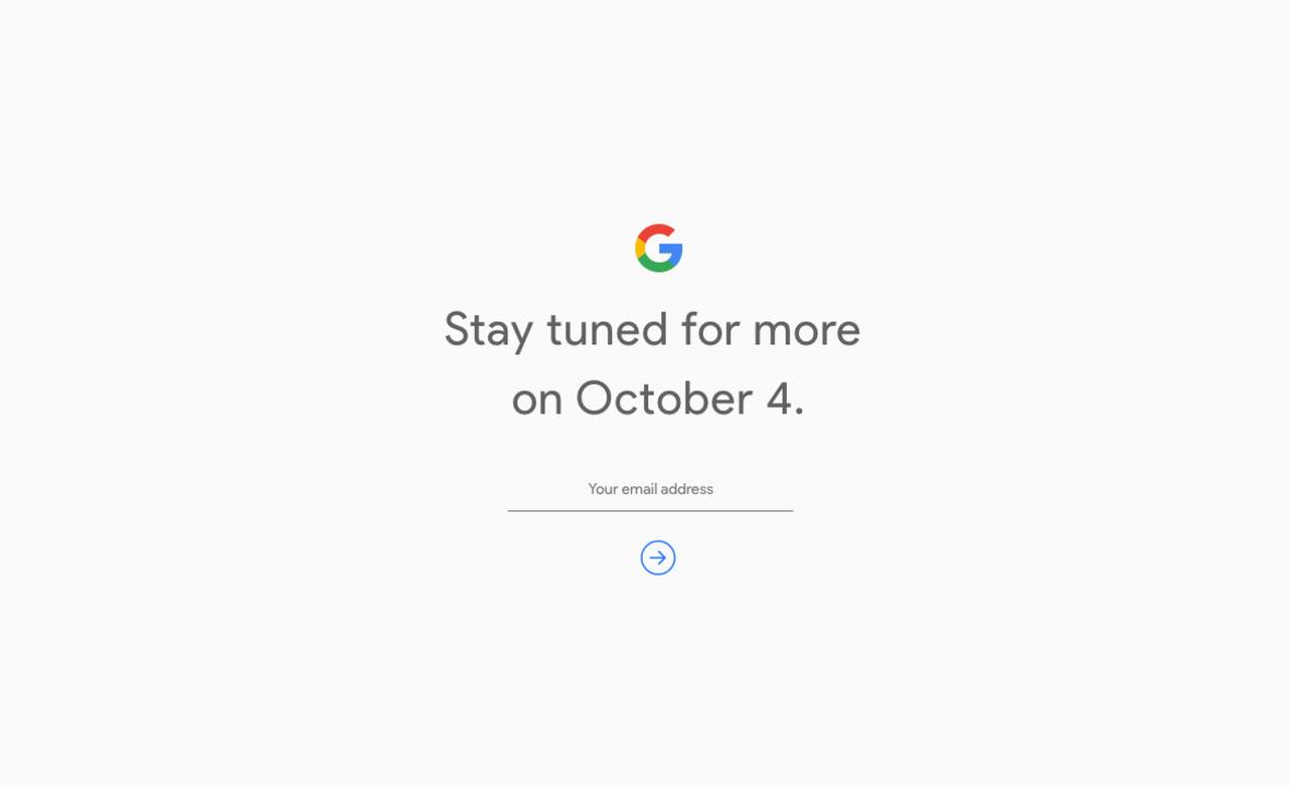 Google、秋の発表会は10月4日開催で決定! 新型「Pixel」登場の匂いがプンプン