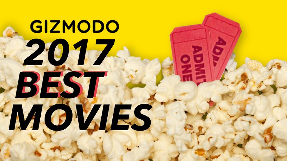ギズモード・ジャパンの中の人+αが選ぶ「2017年ベスト映画」