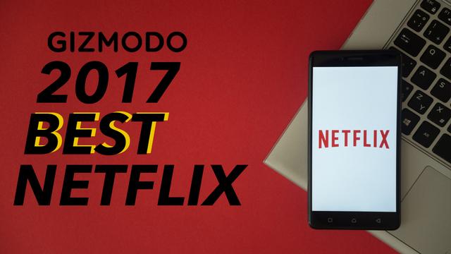 ギズモード・ジャパンの中の人が選ぶ「2017年ベストNetflixオリジナル作品」