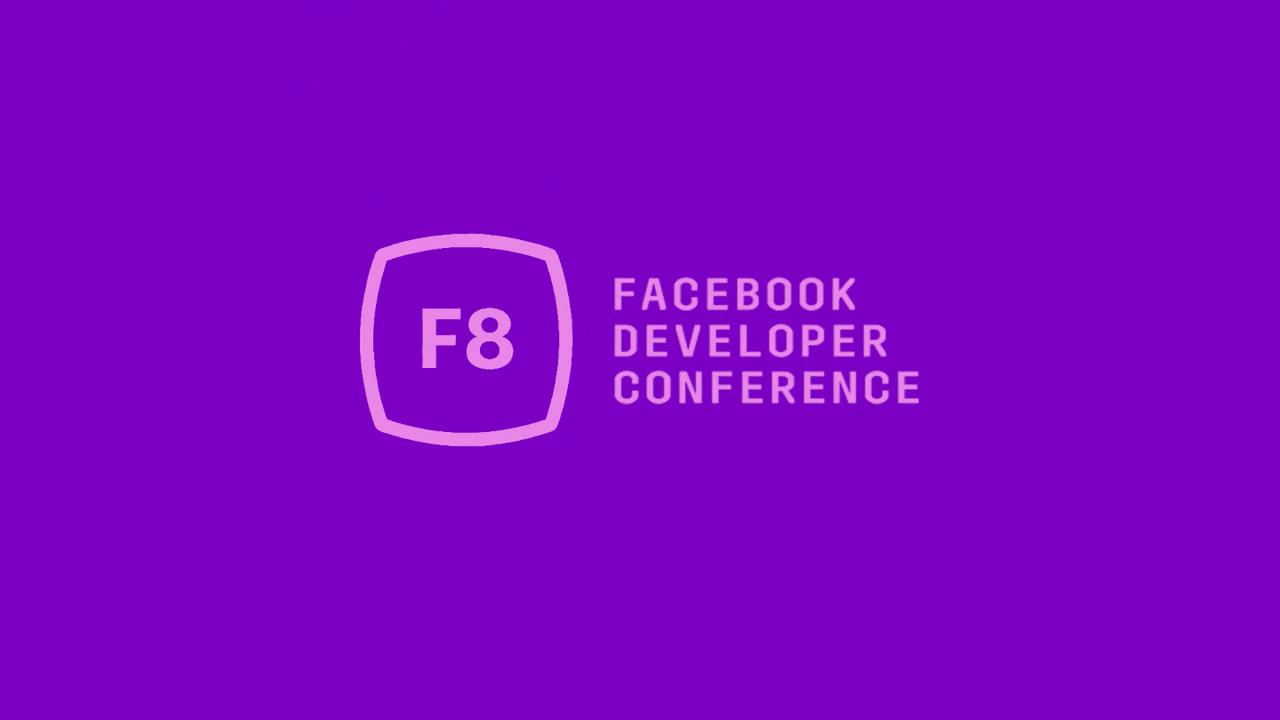 【5月2日2時から】Facebookのカンファレンス「F8」は今夜スタート。中継ページと発表されそうなものまとめ
