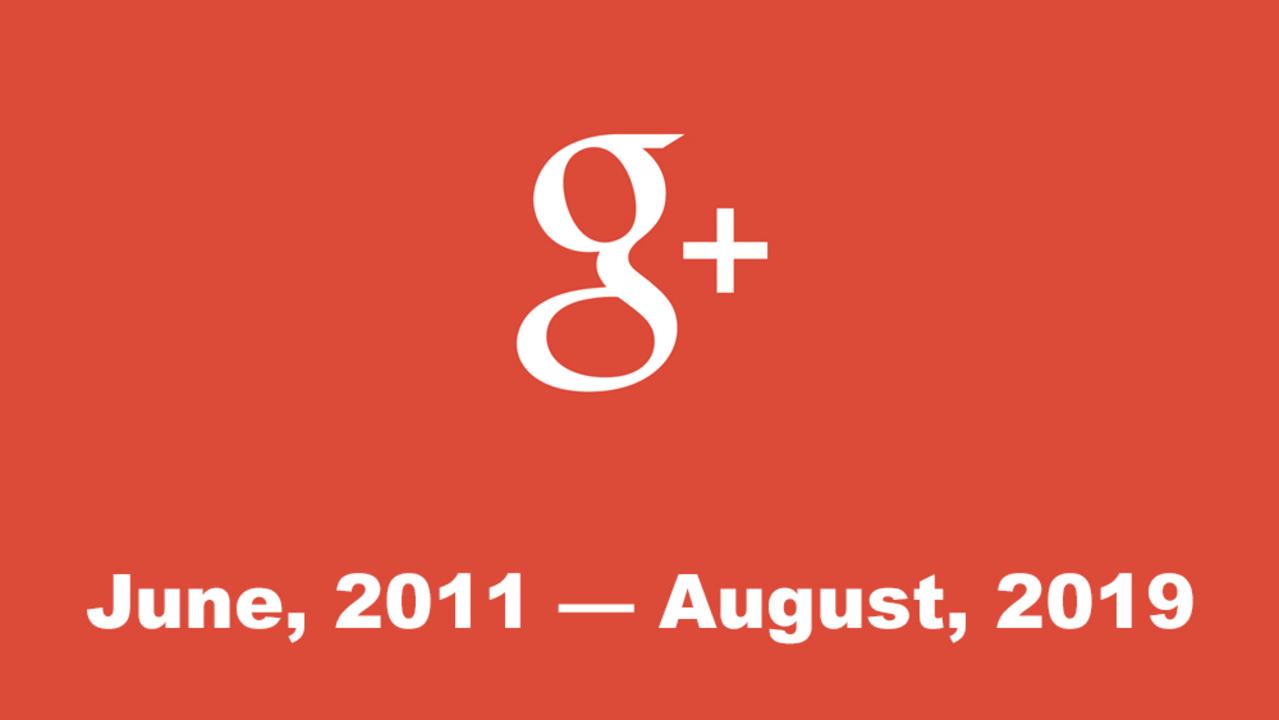 Google+は2019年8月でサービス終了。他社アプリから情報にアクセスする機能に問題があったみたい