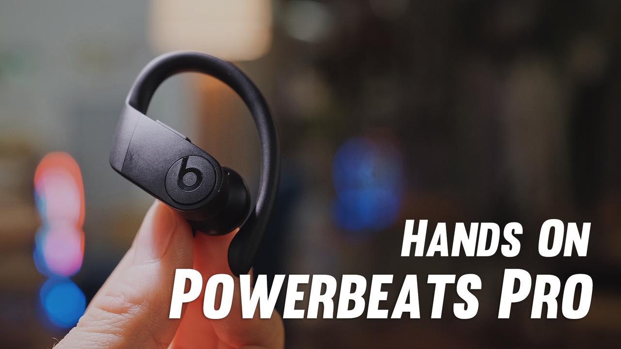 【動画】Powerbeats Proが編集部にきた!完全ワイヤレスイヤホンの完成形
