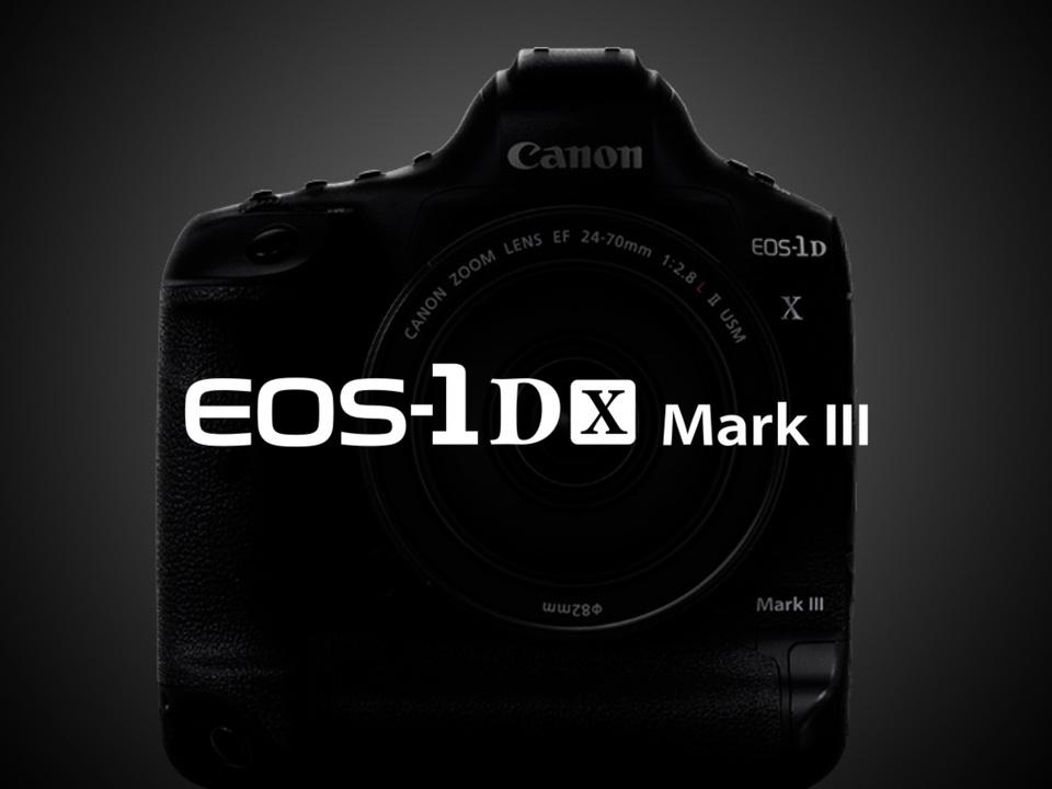 詳細は?だけどマキシマムEOSになるはずのデジタル一眼レフ「EOS-1D X Mark III」開発中