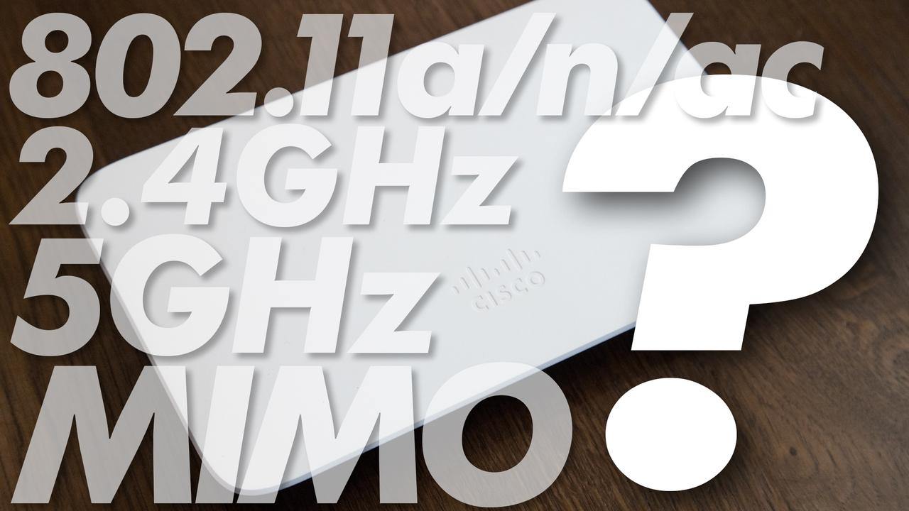 「802.11a/n/ac」呪文のようなWi-Fiスペック、意味分かる?