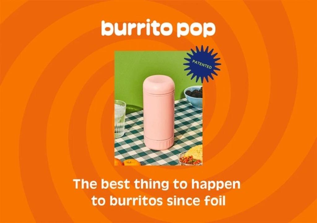 ブリトーが100倍食べやすくなる珍発明、Burrito Pop。あなたはこれで何食べる?