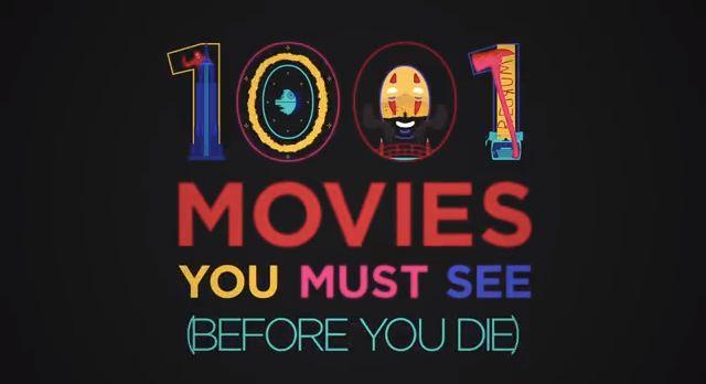 「死ぬまでに見たほうがいい映画1001本」を時間が足りないので、1本にまとめてみた