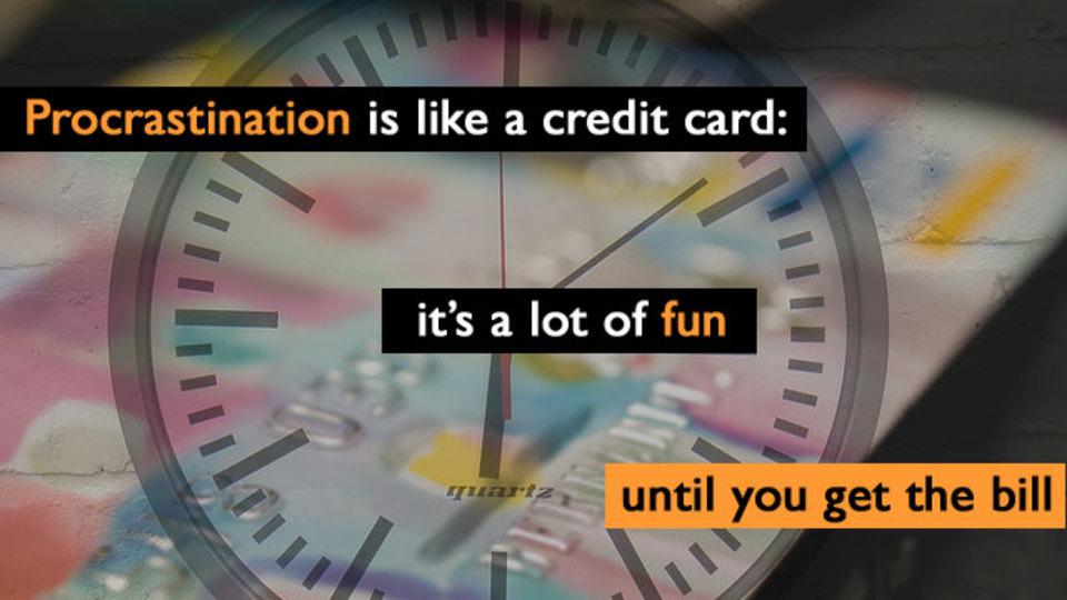 嫌なことを後回しにすることはクレジットカードで買い物をしているようなもの