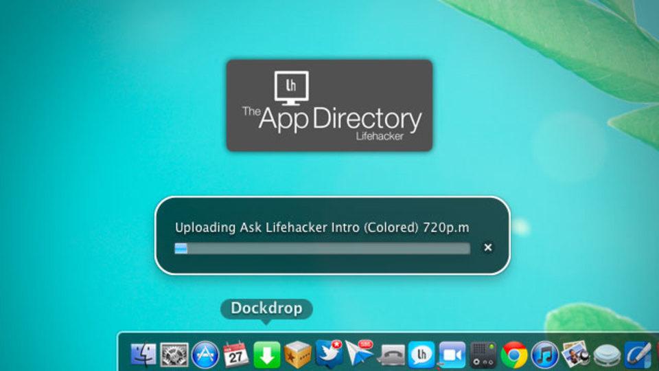 米Lifehacker編集部オススメのMac用クイックアップローダーは『Dockdrop』