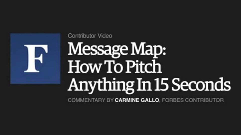 15秒あれば何でも伝えられる! Forbes式「メッセージマップ」とは?