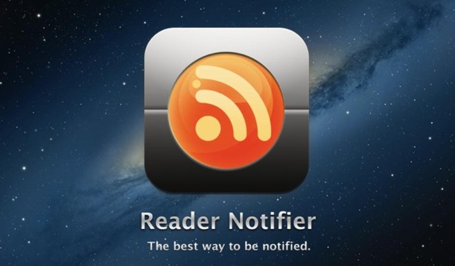 Googleリーダーの新着を通知センターで受けられるアプリ『Reader Notifier』