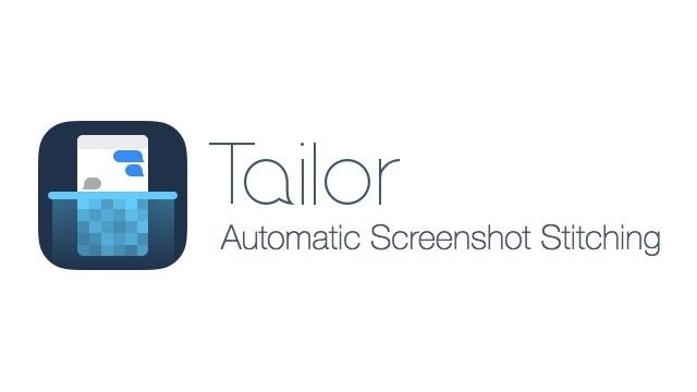 複数のスクリーンショットを自動合成してくれるアプリ「Tailor」