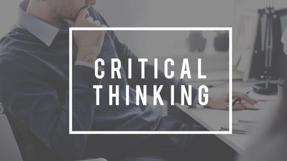 常に最適解を導き出す思考法「クリティカル・シンキング」を身につける方法