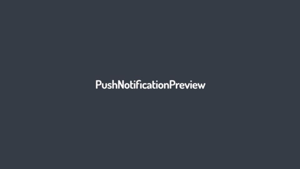Push通知のプレビューが確認できるサイト「PushNotificationPreview」