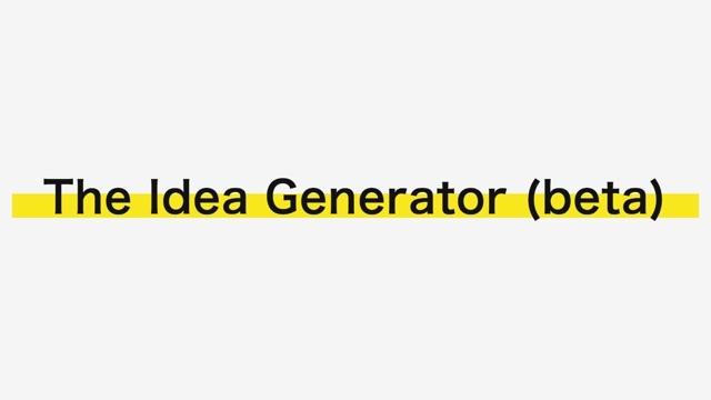 ビジネスの新しい切り口のアイデアを提案してくれるサイト「The Idea Generator」