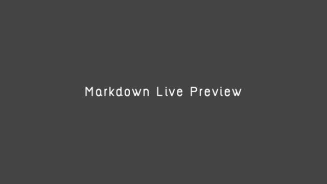 Markdown形式で書いた文章をリアルタイムにプレビューできるサイト「Markdown Live Preview」
