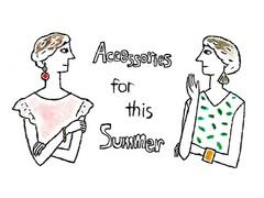 手首と耳元で勝負! 夏場のアクセサリー攻略法【Enjoy Fashion!】