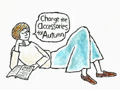 まずは小物から、秋を取り入れるテクニック【Enjoy Fashion!】